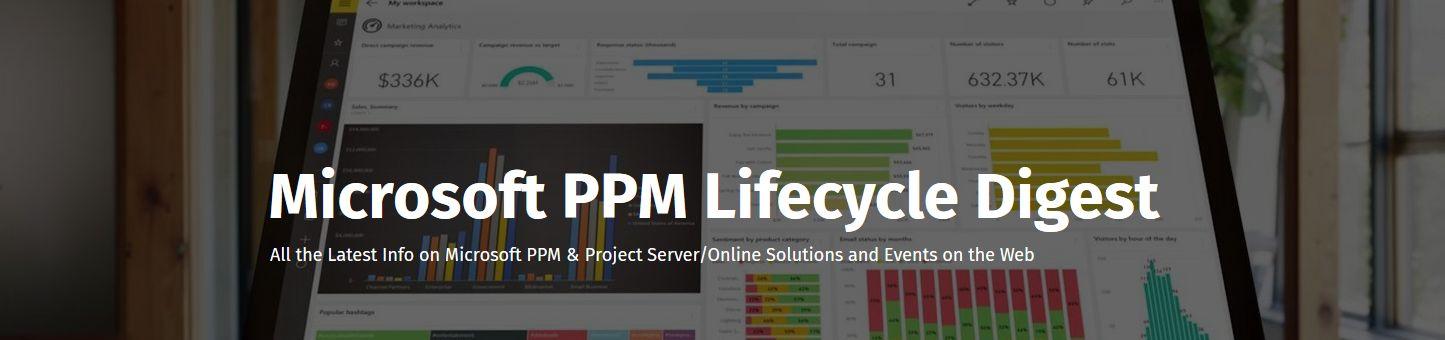 FluentPro Microsoft PPM Lifecycle Digest. Aug 8.
